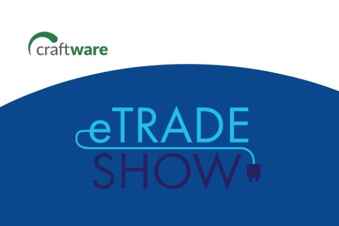 Craftware at the eTrade Show